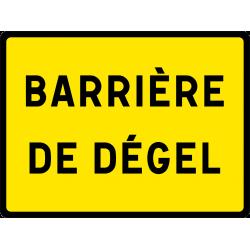 Panneau indication temporaire barrière de degel KC1BD