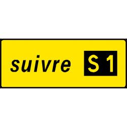 """Panneau complémentaire d'itinéraire """" S """" D79a"""